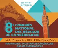A vos agendas ... Participation de Maître Lina WILLIATTE (Avocat au Barreau de Lille - Droit de la santé) au 8ème Congrès National des réseaux de cancérologie - 17 novembre 2017 à Lille